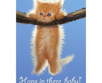 "CAT ""Hang In There Baby"" Image Inspirational Poster Gloss Print Laminated 32x24 D00012"