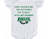 Philadelphia Eagles Watching With Mommy Dont Bother Me Baby Onesie or Tee